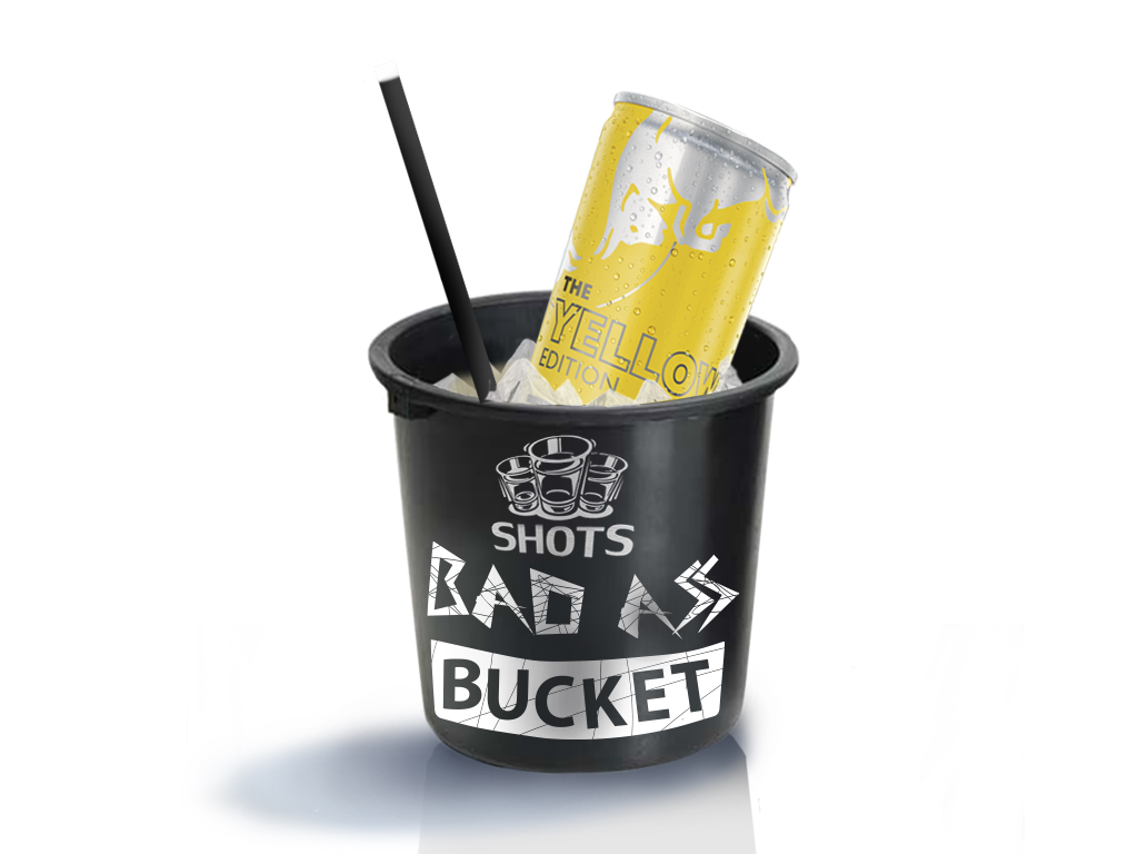 BADASS Bucket